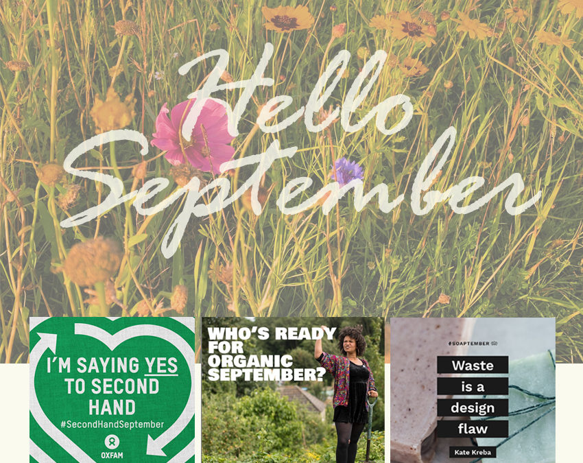 September is the month of the Eco Campaigner