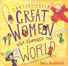 book cover: great women who changed the world by Kate Pankhurt.