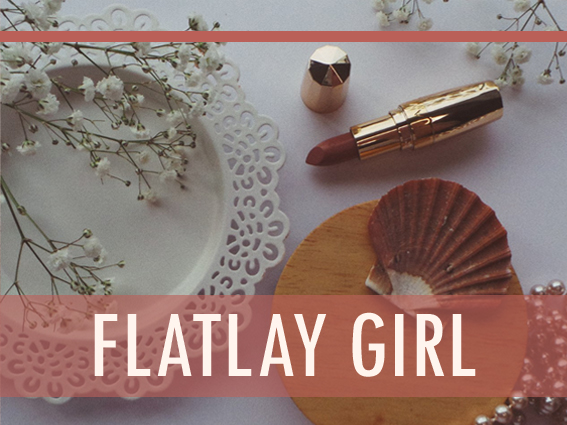 Text Reads: Flatlay Girl